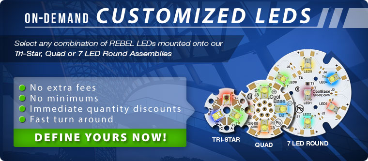 Customized Rebel LED Assemblies produced on demand by Luxeon Star LEDs.